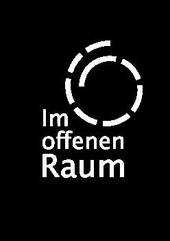 IM OFFENEN RAUM
